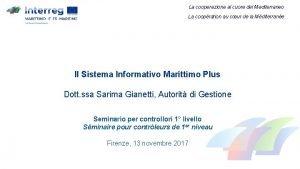 La cooperazione al cuore del Mediterraneo La coopration