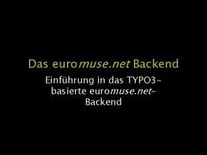 Das euromuse net Backend Einfhrung in das TYPO