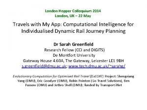 London Hopper Colloquium 2014 London UK 22 May