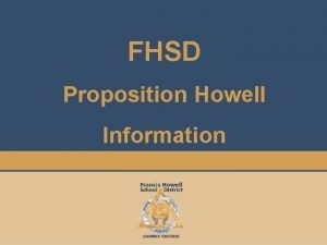 FHSD Proposition Howell Information About Francis Howell FHSD