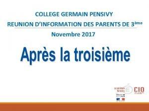 COLLEGE GERMAIN PENSIVY REUNION DINFORMATION DES PARENTS DE