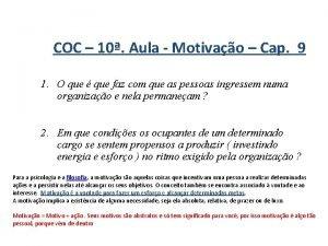 COC 10 Aula Motivao Cap 9 1 O