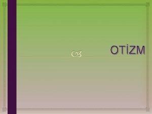 OTZM OTZMVDEO OTZM NEDR Otizm doutan gelen ve