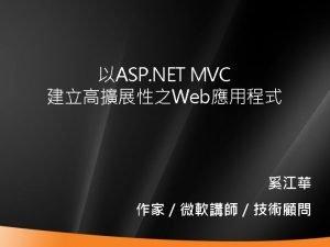Agenda 1 ASP NET MVC 2 ASP NET