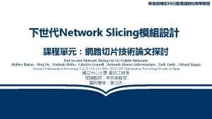 5 G Network Slicing Endtoend Network Slicing for