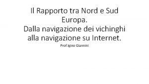 Il Rapporto tra Nord e Sud Europa Dalla