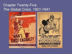 Chapter TwentyFive The Global Crisis 1921 1941 Chapter