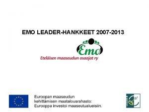 EMO LEADERHANKKEET 2007 2013 1 LEADERHANKKEET 2007 2013