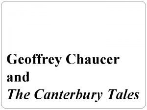 Geoffrey Chaucer and The Canterbury Tales Early Life