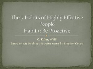 The 7 Habits of Highly Effective People Habit
