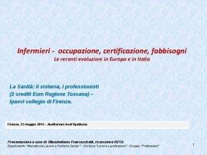 Infermieri occupazione certificazione fabbisogni Le recenti evoluzioni in