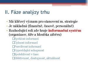 II Fze analzy trhu M klov vznam pro