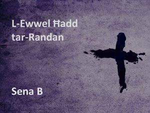 LEwwel add tarRandan Sena B Sena B LEwwel