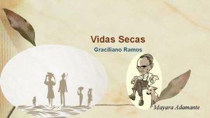 Vidas Secas Graciliano Ramos Mayara Adamante Romance publicado