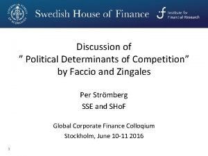 Discussion of Political Determinants of Competition by Faccio
