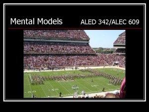 Mental Models ALED 342ALEC 609 Mental Models Images