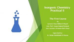 Inorganic Chemistry Practical II The First Course By
