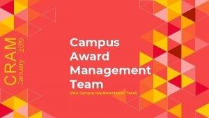 CRAM January 2019 Campus Award Management Team FKA