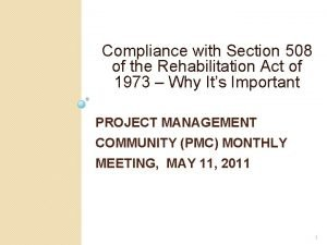Compliance with Section 508 of the Rehabilitation Act
