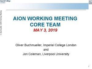 O Buchmueller AION Working Meeting AION WORKING MEETING