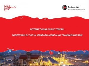 INTERNATIONAL PUBLIC TENDER CONCESSION OF 500 k V