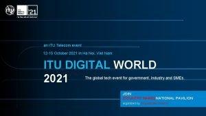 an ITU Telecom event 12 15 October 2021