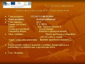 VY32INOVACETMM 23560 BOU Vukov materil v rmci projektu