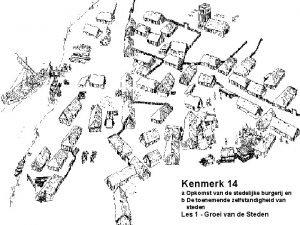 Kenmerk 14 a Opkomst van de stedelijke burgerij