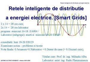 Reele inteligente de distribuie a energiei electrice Retele