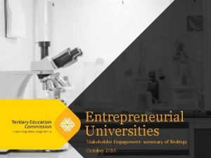Entrepreneurial Universities Stakeholder Engagement summary of findings October