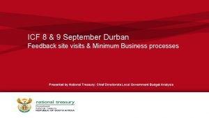 ICF 8 9 September Durban Feedback site visits