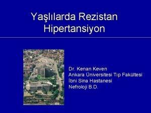 Yallarda Rezistan Hipertansiyon Dr Kenan Keven Ankara niversitesi