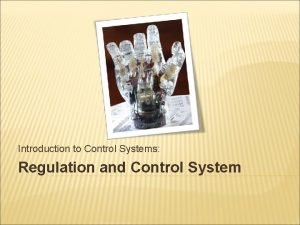 Introduction to Control Systems Regulation and Control System