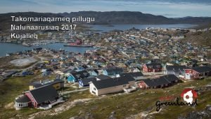 Takornariaqarneq pillugu Nalunaarusiaq 2017 Kujalleq Aallaqqaasiut Soorlu aamma