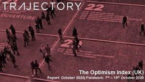 The Optimism Index UK Report October 2020 Fieldwork