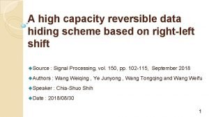 A high capacity reversible data hiding scheme based