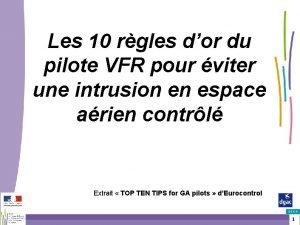 Les 10 rgles dor du pilote VFR pour
