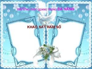 TRNG THPT QUANG TRUNG A N NG KHA