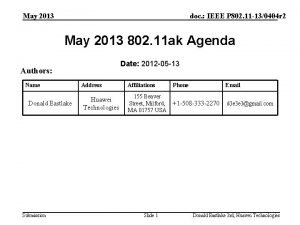 May 2013 doc IEEE P 802 11 130404