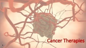 Cancer Therapies 1 2 3 DNA microarrays are