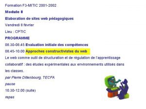 Formation F 3 MITIC 2001 2002 Module 8