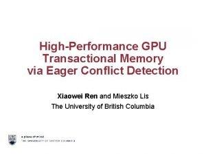 HighPerformance GPU Transactional Memory via Eager Conflict Detection
