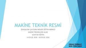 MAKNE TEKNK RESM ZONGULDAK AYCUMA MESLEK ETM MERKEZ