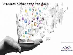 Linguagens Cdigos e suas Tecnologias Linguagens Cdigos e