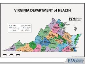 Virginia HPP Overview Virginia Hospital and Healthcare Association