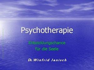 Psychotherapie Entwicklungschance fr die Seele Dr W i