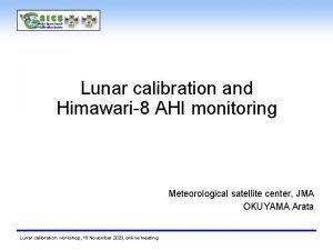 Lunar calibration and Himawari8 AHI monitoring Meteorological satellite