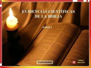 EVIDENCIAS CIENTFICAS DE LA BIBLIA PARTE 1 AVANCE