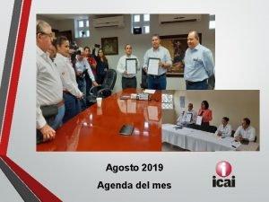 Agosto 2019 Agenda del mes Actividades del mes