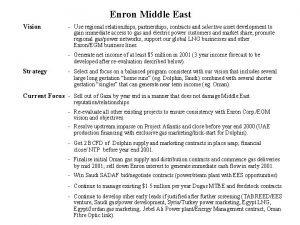Enron Middle East Vision Use regional relationships partnerships